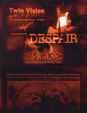 SPK - DESPAIR DIGITALLY EXTRACTED - DVD REGION FREE